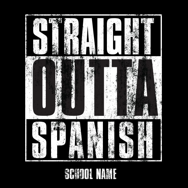 Straight Outta Spanish